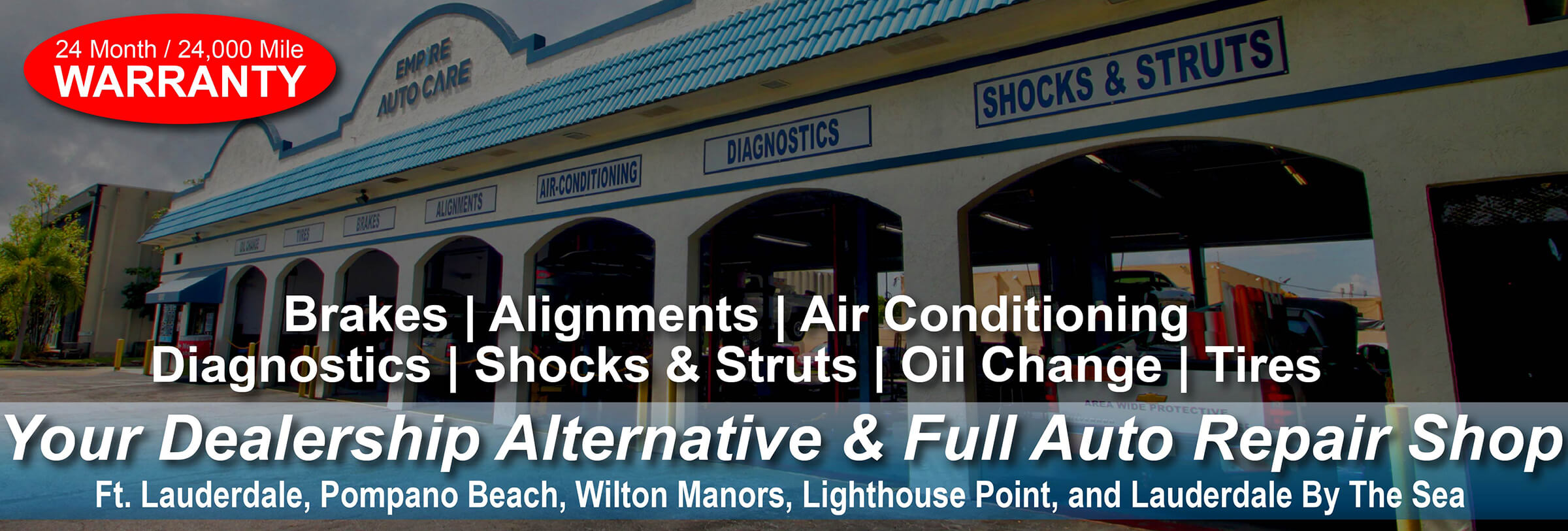 Auto Repair Ft  Lauderdale, Pompano Beach, Wilton Manors, Lighthouse